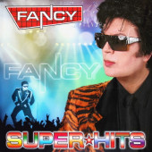 Fancy - Super Hits