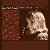 Joni Mitchell - Archives, Vol. 1 - The Early Years (1963-1967): Highlights
