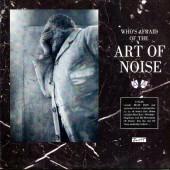 Art Of Noise - Who's Afraid Of The Art Of Noise (Coloured Vinyl, 2Lp)
