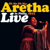 Aretha Franklin - Oh Me Oh My: Aretha Live In Philly, 1972 (Coloured Vinyl, 2Lp)