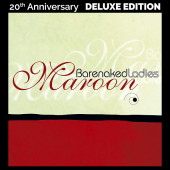 Barenaked Ladies - Maroon (Deluxe 20th Anniversary Edition, 2Lp)