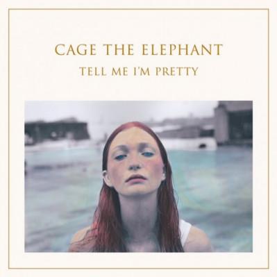 Cage The Elephant - Tell Me I'M Pretty винил